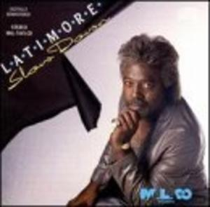 Album  Cover Latimore - Slow Down on MALACO Records from 1989