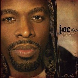 Album  Cover Joe - Ain't Nothing Like Me on JIVE Records from 2007