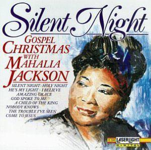 Album  Cover Mahalia Jackson - Gospel Christmas/silent Night on LASERLIGHT Records from 1992