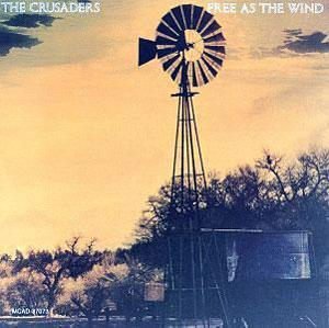 Album  Cover Crusaders - Free As The Wind on MCA Records from 1976