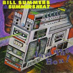 Album  Cover Bill Summers And Summers Heat - Jam The Box on MCA Records from 1981
