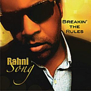 Album  Cover Rahni Song - Breakin' The Rules on QUEEN OF SHEBA ENT,  HUSH MUSI Records from 2011