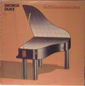 Album  Cover George Duke - Solo Keyboard Album on EPIC Records from 1976