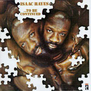 Front Cover Album Isaac Hayes - To Be Continued