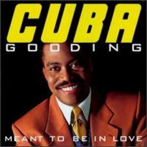 Album  Cover Cuba Gooding - Meant To Be In Love on TRIUNE Records from 1993