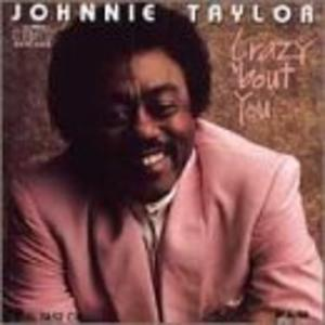 Album  Cover Johnnie Taylor - Crazy 'bout You on MALACO Records from 1989