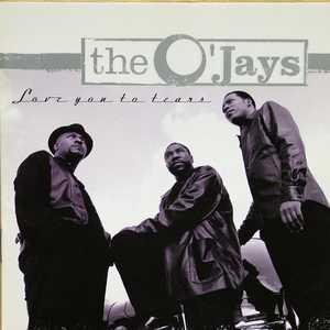 Front Cover Album The O'jays - Love You To Tears