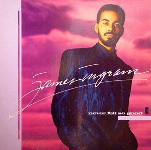 Album  Cover James Ingram - Never Felt So Good on QWEST Records from 1986