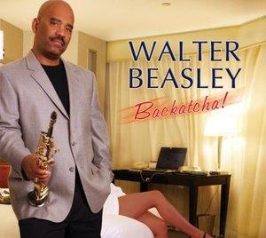 Album  Cover Walter Beasley - Backatcha on  Records from 2010