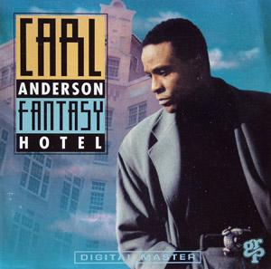 Album  Cover Carl Anderson - Fantasy Hotel on GRP Records from 1992