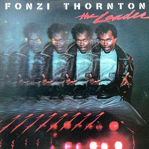 Album  Cover Fonzi Thornton - The Leader on TNECK Records from 1983