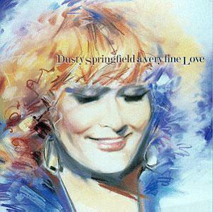 Album  Cover Dusty Springfield - A Very Fine Love on COLUMBIA Records from 1995