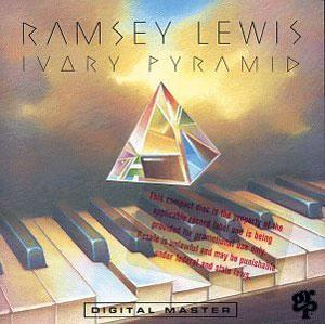 Album  Cover Ramsey Lewis - Ivory Pyramid on GRP Records from 1992