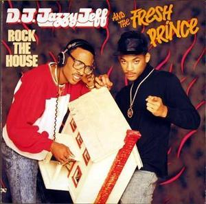 Album  Cover D.j. Jazzy Jeff & The Fresh Prince - Rock The House on JIVE Records from 1987