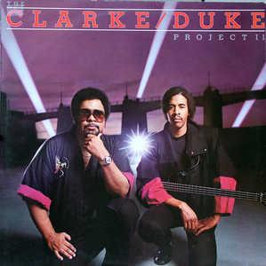 Album  Cover Stanley Clarke And George Duke - Clarke, Duke Project Ii on EPIC Records from 1983