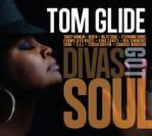 Album  Cover Tom Glide And The Luv All Stars - Divas Got Soul  on TGEE Records from 2017