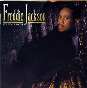 Album  Cover Freddie Jackson - It's Your Move on MARTLAND ENTERTAINMENT GROUP Records from 2004