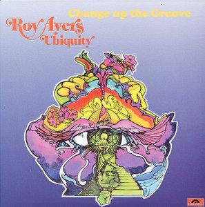Album  Cover Roy Ayers - Change Up The Groove on POLYDOR Records from 1974