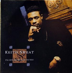 Album  Cover Keith Sweat - I'll Give All My Love To You on ELEKTRA Records from 1990