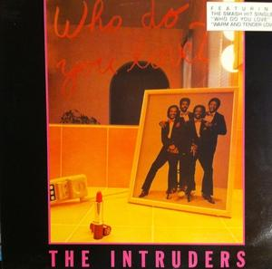 Front Cover Album The Intruders - Who Do You Love