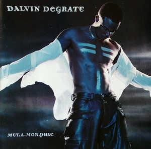 Album  Cover Dalvin Degrate - Met.a.mor.phic on MAVERICK Records from 2000