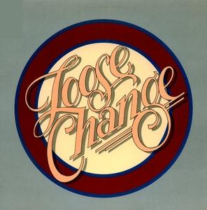 Album  Cover Loose Change - Loose Change on CASABLANCA Records from 1979