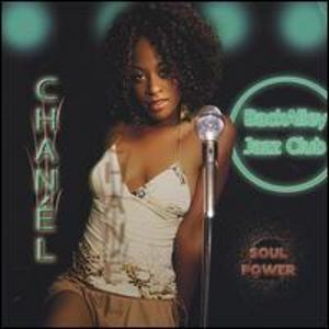 Album  Cover Chanél - Soul Power on BLACK ALLEY ENTERTAINMENT Records from 2004