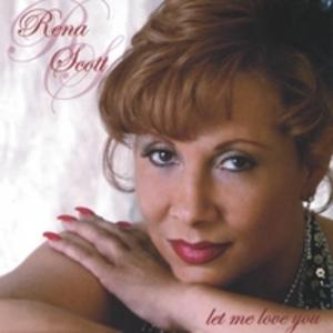 Album  Cover Rena Scott - Let Met Love You on AMOR Records from 2004