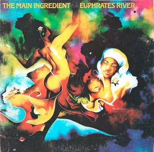 Album  Cover The Main Ingredient - Euphrates River  on RCA VICTOR Records from 1974