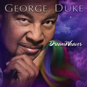 Album  Cover George Duke - Dreamweaver on HEADS UP Records from 2013