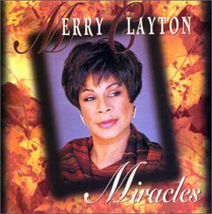 Album  Cover Merry Clayton - Miracles on A & M Records from 1994