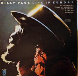 Album  Cover Billy Paul - Live In Europe on PHILADELPHIA INTERNATIONAL Records from 1974