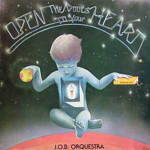 Front Cover Album J.o.b. Orquestra - Open The Doors To Your Heart