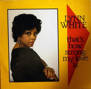 Album  Cover Lynn White - That's How Strong My Love Is on PANARECORD INTERNATIONAL Records from 1987