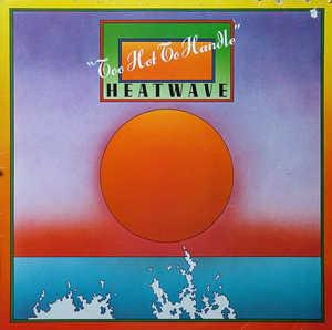 Album  Cover Heatwave - Too Hot To Handle on EPIC Records from 1976