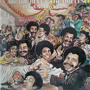 Front Cover Album Archie Bell And The Drells - Hard Not To Like It