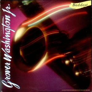 Album  Cover Grover Washington Jr - Baddest on MOTOWN Records from 1980