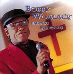 Front Cover Album Bobby Womack - Back To My Roots