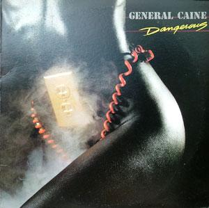 Album  Cover General Caine - Dangerous on TABU Records from 1983