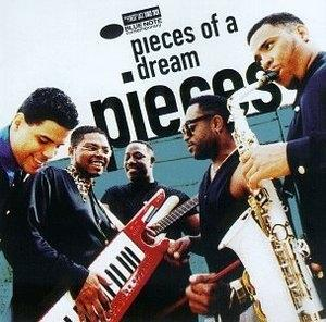 Album  Cover Pieces Of A Dream - Pieces on BLUE NOTE Records from 1997