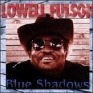 Front Cover Album Lowell Fulson - Blue Shadows