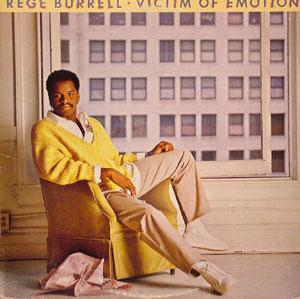 Album  Cover Rege Burrell - Victim Of Emotion on PORTRAIT Records from 1985
