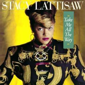 Front Cover Album Stacy Lattisaw - Take Me All The Way  | funkytowngrooves usa records | FTG-229 | US