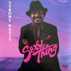 Album  Cover Tyrone Davis - Sexy Thing on FUTURE Records from 1985