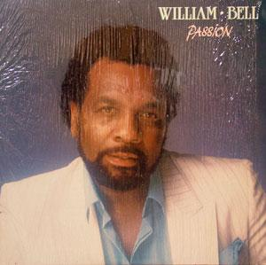 Album  Cover William Bell - Passion on TOUT ENSEMBLE Records from 1985