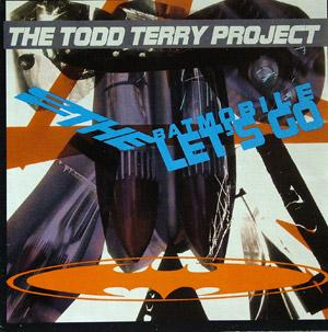 Album  Cover Todd Terry Project - To The Batmobile Let's Go on FRESH Records from 1988