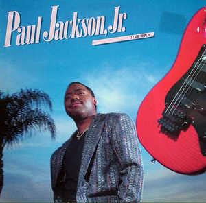 Album  Cover Paul Jackson Jr - I Came To Play on ATLANTIC Records from 1988