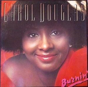 Album  Cover Carol Douglas - Burnin' on MIDSONG INTERNATIONAL (MCA) Records from 1978