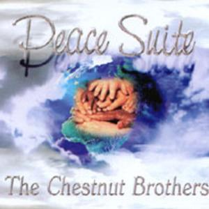Album  Cover The Chestnut Brothers - Peace Suite on ABDUL 215 ENT. Records from 2003