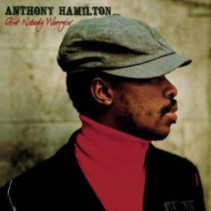 Album  Cover Anthony Hamilton - Ain't Nobody Worryin' on ARISTA Records from 2006